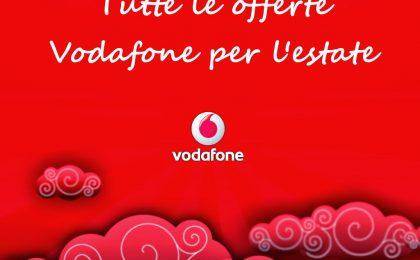 Tutte le offerte Vodafone smartphone per l'estate