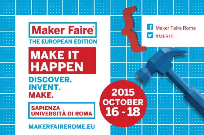 Maker Faire 2015 Roma ottobre