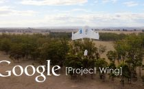 Drone di Google: primi test ufficiali per Project Wing