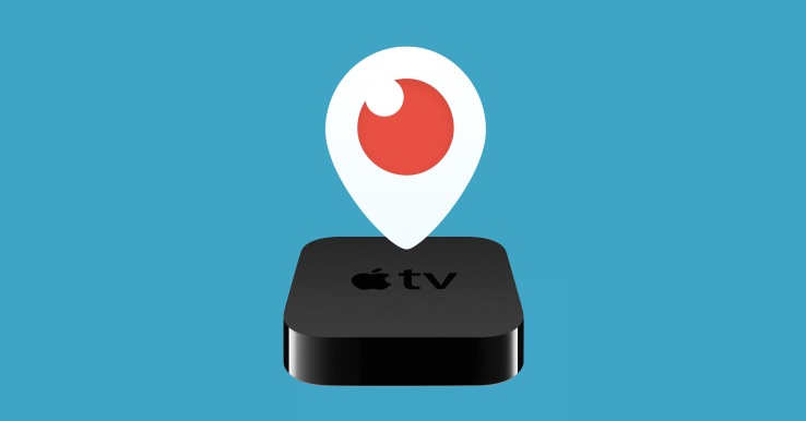 Periscope e Apple TV