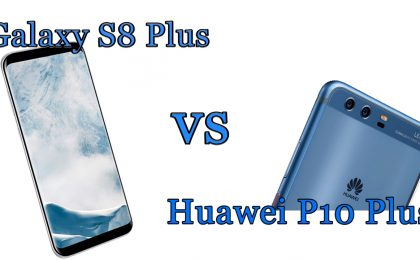 Samsung Galaxy S8 Plus vs Huawei P10 Plus: il confronto