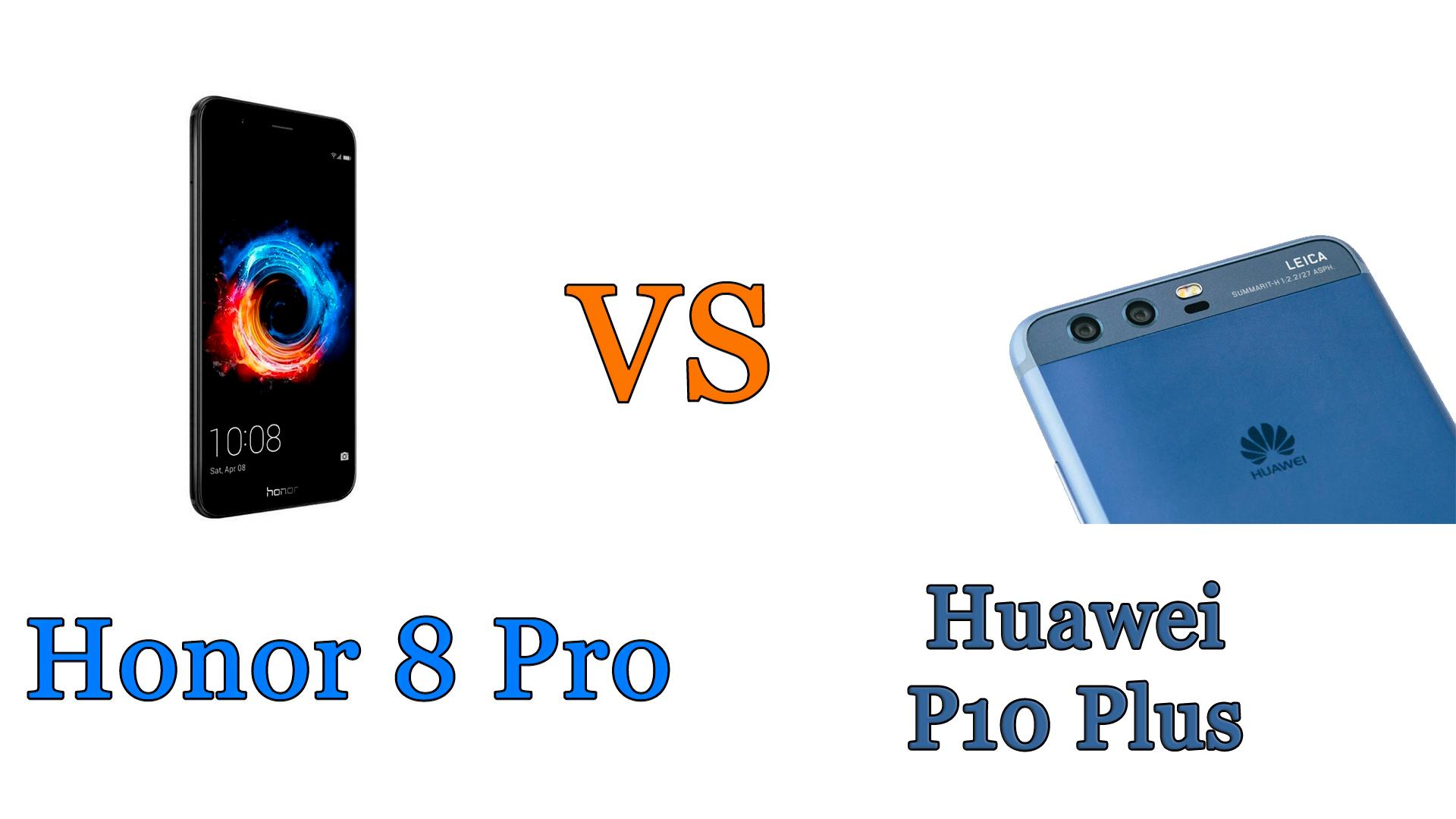 Honor 8 Pro vs Huawei P10 Plus: il confronto