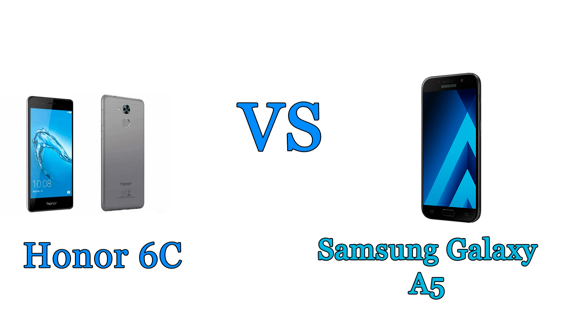 Honor 6C vs Samsung Galaxy A5: il confronto