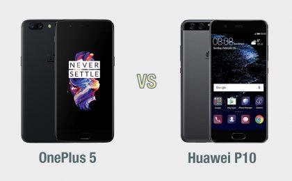 OnePlus 5 vs Huawei P10: il confronto