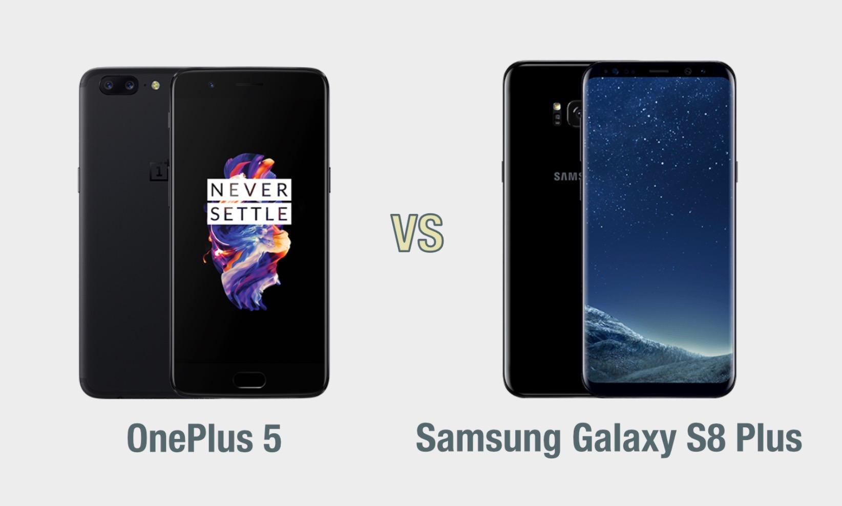 OnePlus 5 vs Samsung Galaxy S8 Plus: il confronto