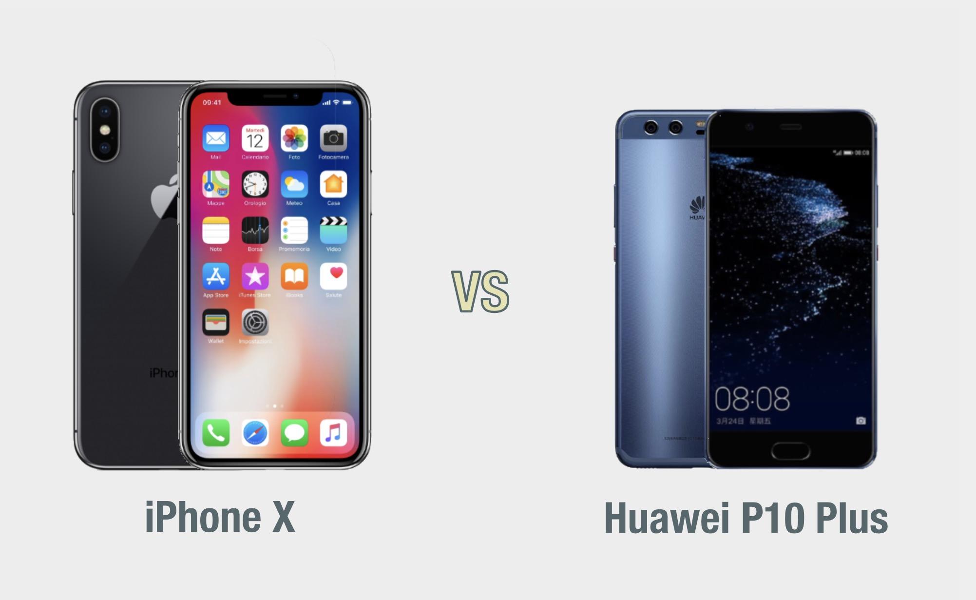 iPhone X vs Huawei P10 Plus: il confronto