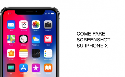 iPhone X, come fare schermate screenshot: guida pratica