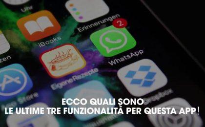 Tre nuove interessanti funzionalità di Whatsapp