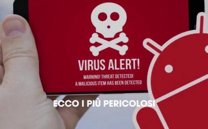 I più pericolosi virus per smarpthone e tablet Android