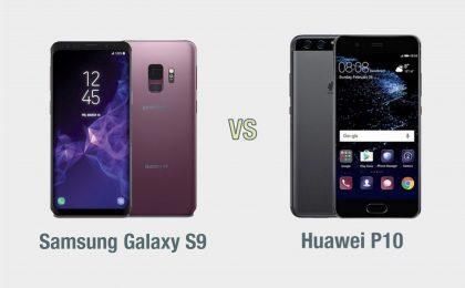Samsung Galaxy S9 vs Huawei P10: il confronto