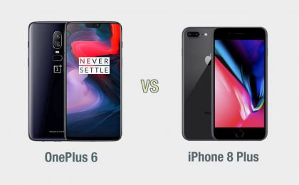 OnePlus 6 vs iPhone 8 Plus: il confronto